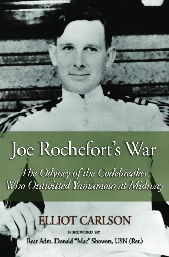 joe-rocheforts-war-the-odyssey-of-the-codebreaker-who-outwitted-yamamoto-at-midway