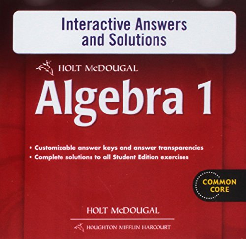 Holt McDougal Algebra 1: Interactive Answers & Solutions CD-ROM (Holt Mcdougal Algebra 1)