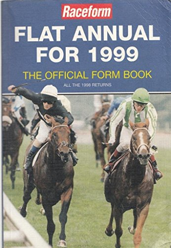 Raceform Flat Annual 1999: All the 1998 Returns