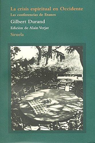 La crisis espiritual en Occidente: Las conferencias de Eranos (El Árbol del Paraíso) por Gilbert Durand