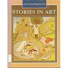 Stories in Art (Let's Investigate Art)