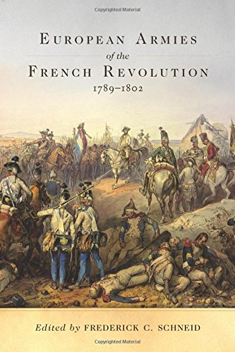 European Armies of the French Revolution, 1789-1802 (Campaigns and Commanders)