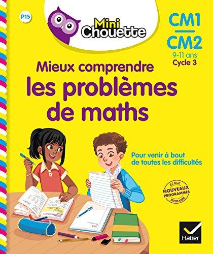 Mini Chouette - Mieux comprendre les problèmes de maths CM1/CM2 par Albert Cohen