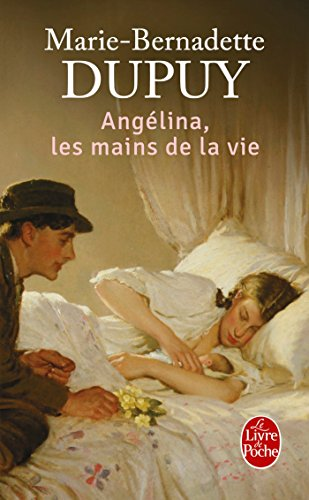 Angélina (1) : Angélina, les mains de la vie : roman