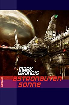 mark-brandis-astronautensonne-weltraumpartisanen