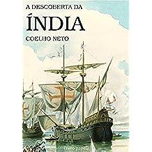 A Descoberta da Índia (Portuguese Edition)