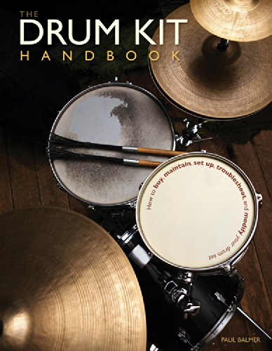 the-drum-kit-handbook-how-to-buy-maintain-set-up-troubleshoot-and-modify-your-drum-set