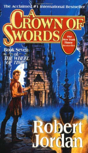 A Crown of Swords: 7/12 (Wheel of Time)