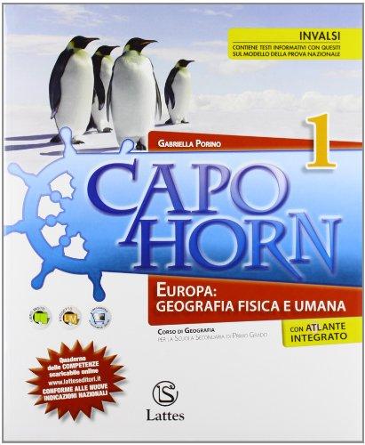 Capo Horn-Le regioni d'Italia. Con atlante. Per la Scuola media: 1