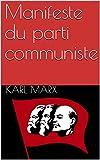Manifeste du parti communiste - Format Kindle - 1,72 €