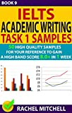 #9: Ielts Academic Writing Task 1 Samples : 50 High Quality Samples for Your Reference to Gain a High Band Score 8.0+ In 1 Week (Book 9)