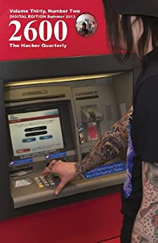 2600 Magazine: The Hacker Quarterly -  Summer 2013 (English Edition) di [2600 Magazine]