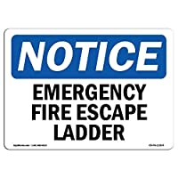 OSHA Notice Sign Emergency Fire Escape Ladder Protect Your Business Construction Site Warehouse Shop Area Decorative Metal Sign for Road Tin Art Wall Decor Aluminum Sign