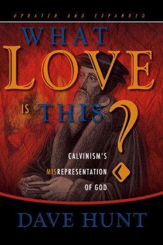 What Love is This? (English Edition) por Dave Hunt