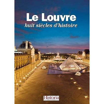 Le Louvre, huit siècles d'Histoire