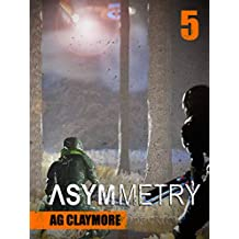 Asymmetry: A military science fiction fantasy adventure (The Black Ships Book 5) (English Edition)