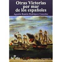 Otras victorias por mar de los españoles