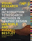 Visual Research: An Introduction to Research Methods in Graphic Design (Required Reading Range)