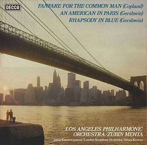 Fanfare For The Common Man / An American In Paris / Rhapsody In Blue