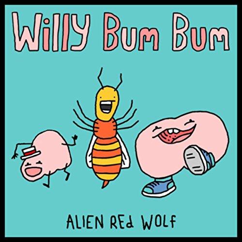 Willy Bum Bum [Explicit]