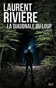 """Afficher """"La Diagonale du loup"""""""