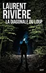 La diagonale du loup par Rivière