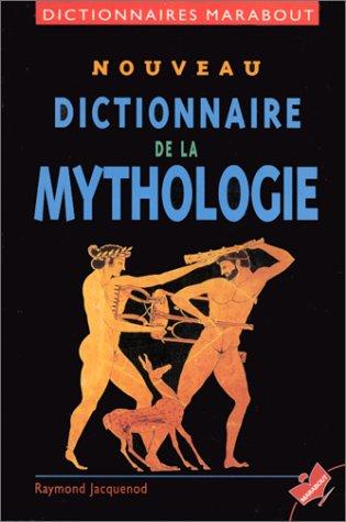 Nouveau dictionnaire de la mythologie