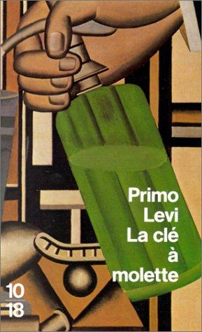 La Clé à molette par Primo Levi