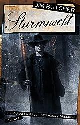 Harry Dresden 1 - Sturmnacht: Die dunklen Fälle des Harry Dresden Band 1