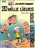 Les Petits Hommes, tome 33, Vingt mille lieues sous les terres
