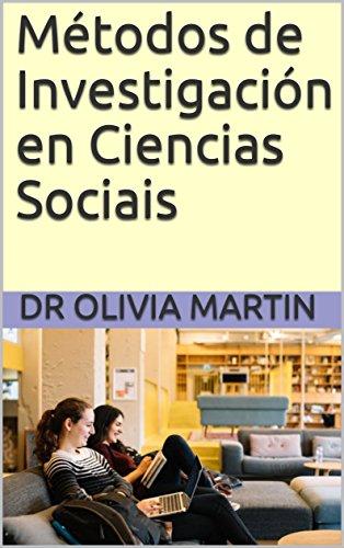 Métodos de Investigación en Ciencias Sociais (Galician Edition) por Dr Olivia Martin