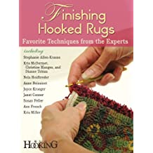 Finishing Hooked Rugs: Favorite Techniques from the Experts (English Edition)