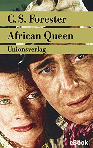 Humphrey Bogart African Queen (African Queen: Roman (Unionsverlag Taschenbücher))