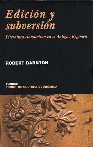 Edición y subversión: Literatura clandestina en el Antiguo Régimen (Noema)