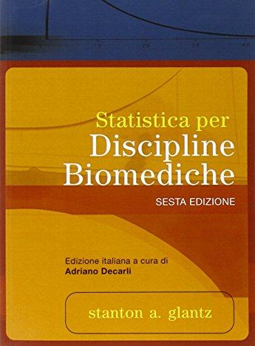 Statistica per discipline biomediche. Con CD disponibile on-line