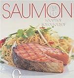 Saumon : Plus de 50 recettes savoureuses