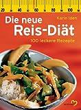 Die neue Reis-Diät