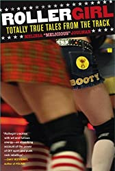 [ ROLLERGIRL: TOTALLY TRUE TALES FROM THE TRACK[ ROLLERGIRL: TOTALLY TRUE TALES FROM THE TRACK ] BY JOULWAN, MELISSA ( AUTHOR )FEB-06-2007 PAPERBACK ] Rollergirl: Totally True Tales from the Track[ ROLLERGIRL: TOTALLY TRUE TALES FROM THE TRACK ] By Joulwan, Melissa ( Author )Feb-06-2007 Paperback By Joulwan, Melissa ( Author ) Feb-2007 [ Paperback ]