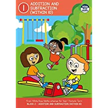 Year 1 ADDITION AND SUBTRACTION (WITHIN 10) Autumn Term BLOCK 2 - White Rose Maths