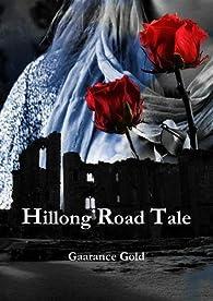 Hillong Road Tale par Gaarance Gold