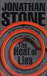 The Heat of Lies (Julian Palmer Thrillers) by Jonathan Stone (2001-10-14)