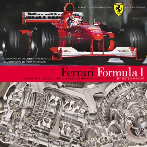 Ferrari Formula 1: Under the Skin of the Championship-winning F1-2000 por Peter G. Wright