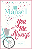 You And Me, Always: The No. 1 Bestseller (English Edition)
