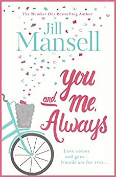 You And Me, Always: The No. 1 Bestseller by [Mansell, Jill]