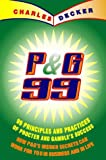Procter and Gamble: 99 Principles and Practices of Procter and Gamble's Success