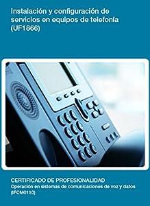 servicio de telefonia: UF1866 - Instalación y configuración de servicios en equipos de telefonía