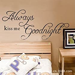 MZY LLC TM Always kiss me Goodnight Art Vinyl Quotes and Sayings Wall sticker Home Decals