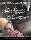 Cover of: She Stoops to Conquer: Performed by Alastair Sim & Claire Bloom & Cast | Oliver Goldsmith