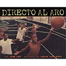 Directo al Aro = Strong to the Hoop