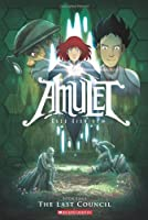 Amulet#04 The Last Council (Graphix)